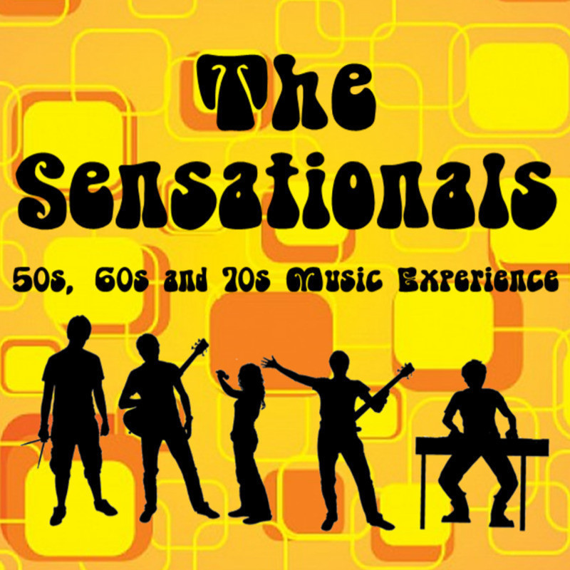 An illustration of five people performing with text that reads 'The Sensationals' and '50s, 60s and 70s Music Experience' written in black bubble font. The background of the image is a yellow and orange retro design.