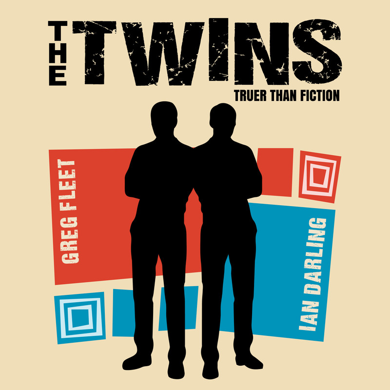 The Twins - An image of an outline of two people. The text on the image reads 'The Twins' and 'Truer Than Fiction' in black font, with 'Greg Fleet' and 'Ian Darling' in white font.