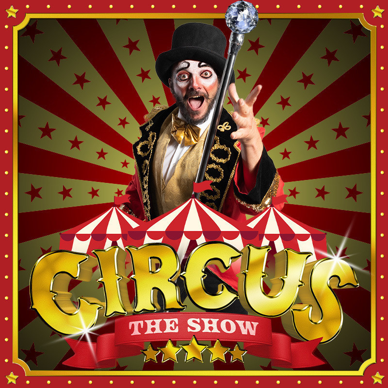 A photo of a person dressed up as a circus ringmaster. There are illustrations of red and white circus tents with text that reads 'Circus' in gold decorative font and 'The Show' in a red decorative banner.