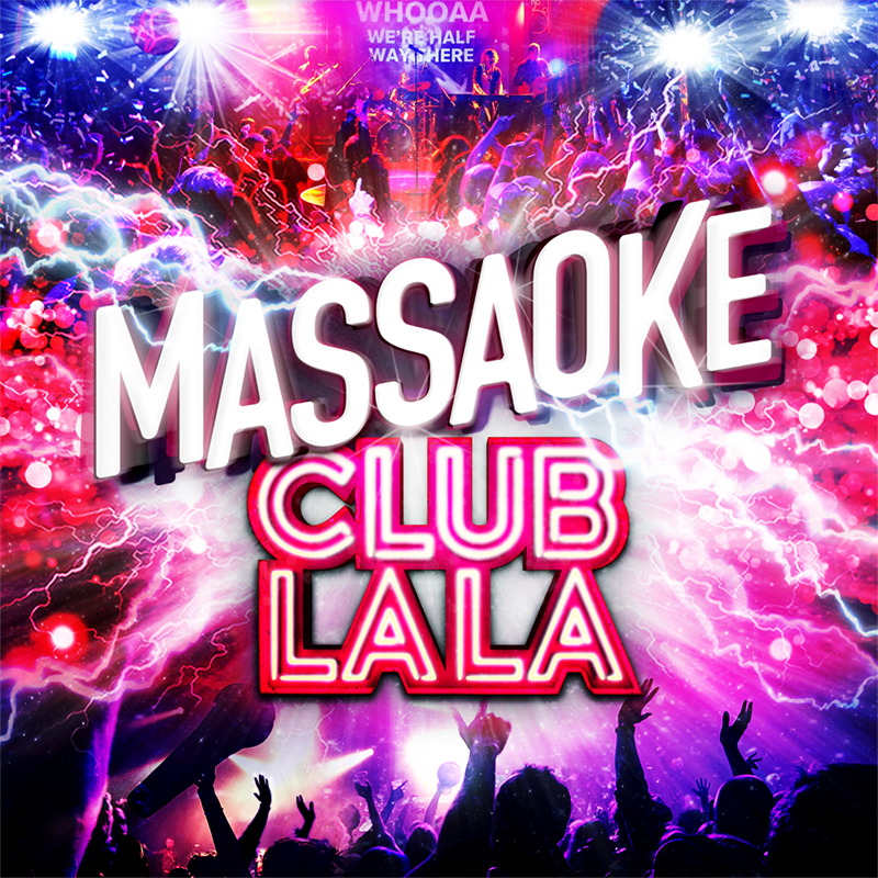 Scaled massaoke club la la