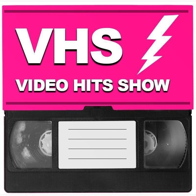 VHS - Video Hits Show - A VHS tape with the words VHS Video Hits Show above it in a neon pink box.