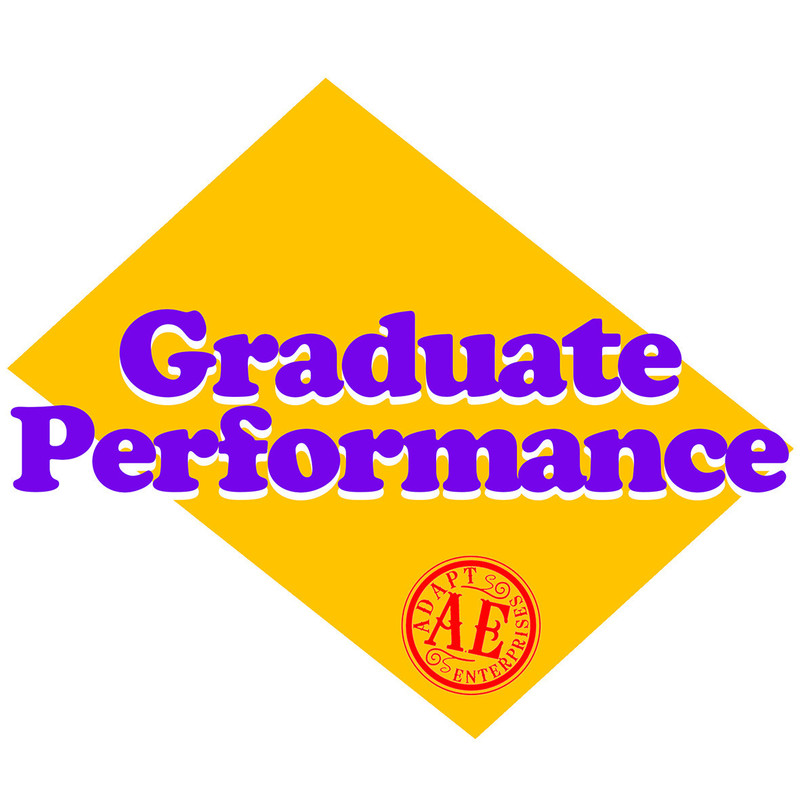 """A yellow rectangular diamond on a white background. Large purple bubble text with white shadow reads """"Graduate Performance"""". A red circular logo with the words """"Adapt Enterprises. A.E."""" is in the bottom corner of the yellow diamond."""