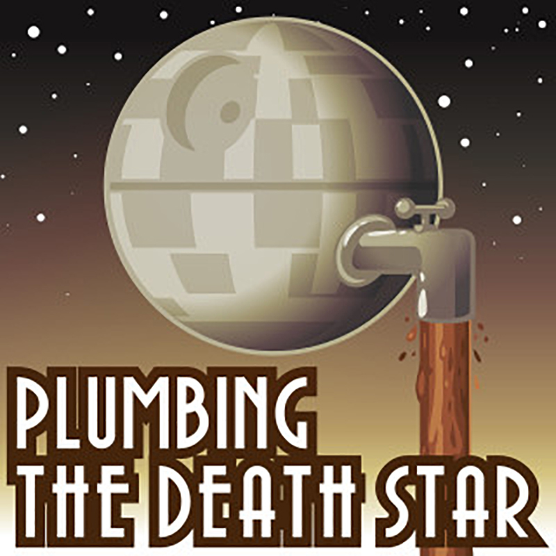 Scaled plumbingthedeathstar