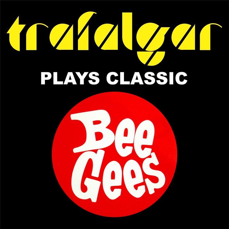 Trafalgar Plays Classic Bee Gees - Event image