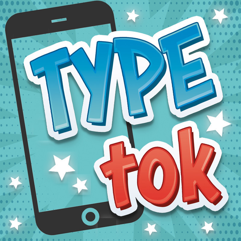 """TYPE Tok - A cartoon image of a smart phone with the words """"Type Tok"""" in font of it in large fun bubble font."""