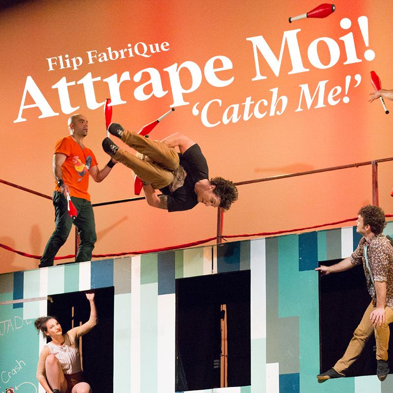 Attrape Moi! (Catch Me!) - Event image