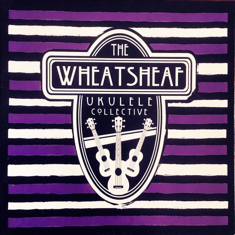 The Wheatsheaf Ukulele Collective - 10 years! Uke Better Believe it! - Event image
