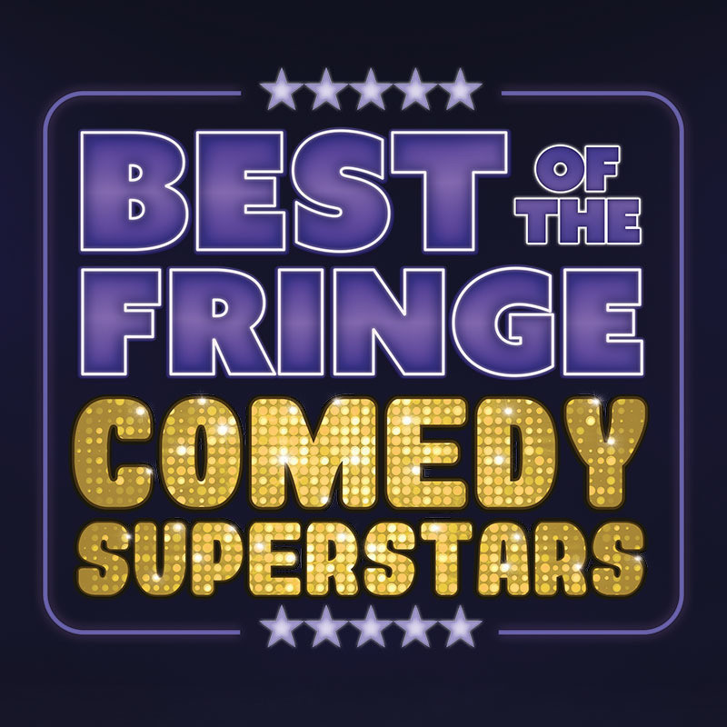Best Of The Fringe: Comedy Superstars - Event image